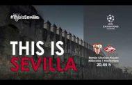 Vídeo: Spot 'This is Sevilla' para el decisivo partido contra el Spartak