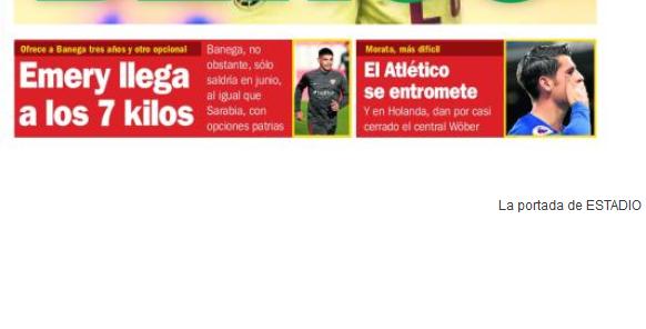 Portada ED - Emery llega a los 7 kilos y el Atlético se entromete