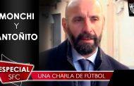 El Vídeo del que todos hablan: Monchi y Antoñito - Una charla de fútbol
